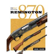 The Gun Digest Book of the Remington 870 - eBook