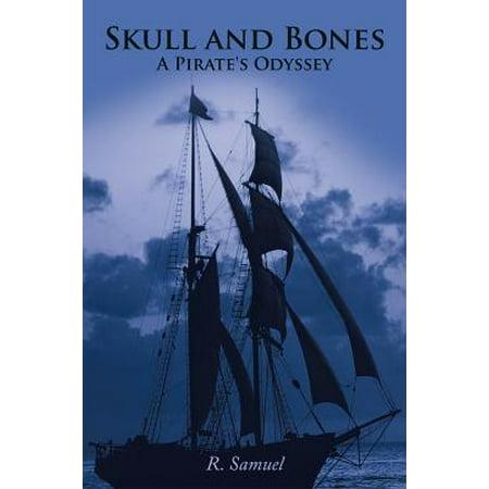 Skulls And Bones (Skull and Bones a Pirate's Odyssey -)