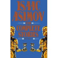 Isaac Asimov : The Complete Story VI