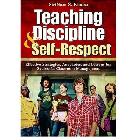 Teaching Discipline and Self-Respect: Effective Strategies, Anecdotes, and Lessons for Successful Classroom Management - image 1 de 1