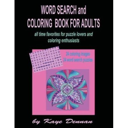 Word Search and Coloring Book for Adults: All Time Favorites for Puzzle Lovers and Coloring Enthusiasts