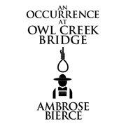 Occurrence at Owl Creek Bridge, An - eBook