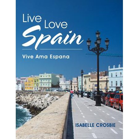 Live Love Spain : Vive AMA Espana (Vine Legs)