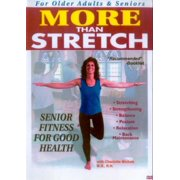 More Than Stretch: Senior Fitness for Good Health by