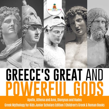 Athena Green (Greece's Great and Powerful Gods | Apollo, Athena and Ares, Dionysus and Hades | Greek Mythology for Kids Junior Scholars Edition | Children's Greek & Roman Books -)