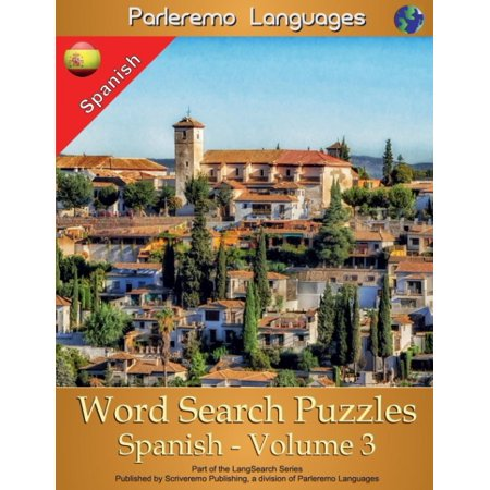Parleremo Languages Word Search Puzzles Spanish   Volume 3