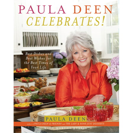 Paula Deen Celebrates! : Best Dishes and Best Wishes for the Best Times of Your Life](Paula Deen Halloween Desserts)