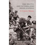 The Argyll and Sutherland Highlanders - eBook
