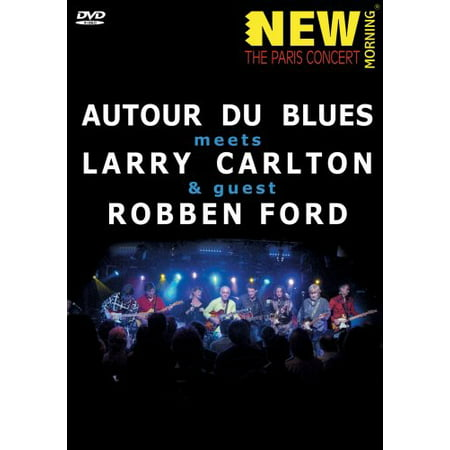 Autour De Blues Meets Larry Carlton and Robben Ford