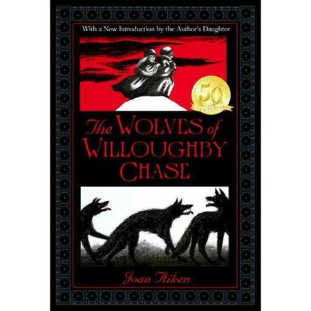 The Wolves of Willoughby Chase by