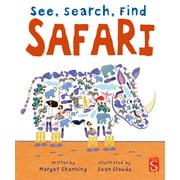 See, Search, Find: Safari (Board book)