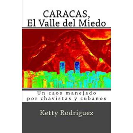 Caracas El Valle del Miedo - eBook