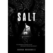 Salt : (Middle Grade Novel, Kids Adventure Story, Kids Book about Family)