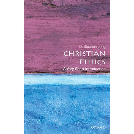 Christian Ethics : A Very Short Introduction