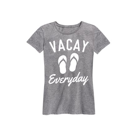 2396a1291 Instant Message - Vacay Everyday - Ladies Short Sleeve Classic Fit ...