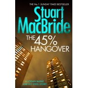 The 45% Hangover [A Logan and Steel Novella] (Paperback)
