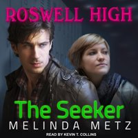 Roswell High: The Seeker (Audiobook)