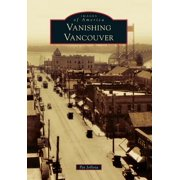 Vanishing Vancouver