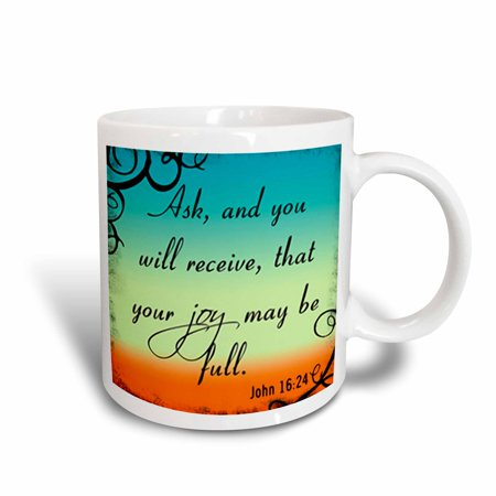 3dRose Bible Verse John 16-24 Gradient Vibrant Bible Christian Inspirational Saying, Ceramic Mug, 11-ounce