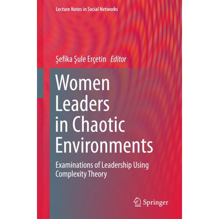 Women Leaders in Chaotic Environments - eBook