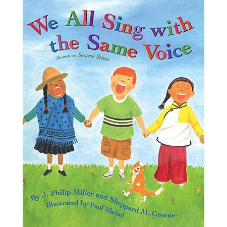 We All Sing with the Same Voice (Paperback) (Sing With All The Voices Of The Mountain)