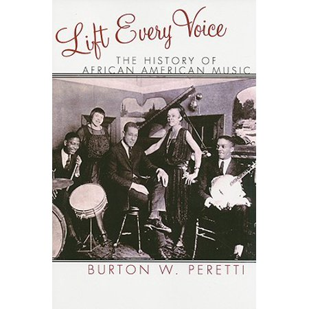 Lift Every Voice : The History of African American