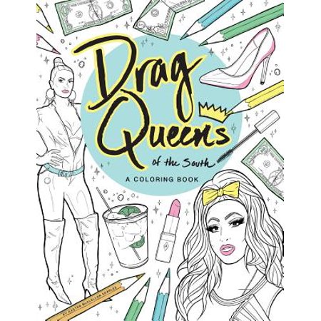 Drag Queens of the South : A Coloring Book](Halloween Drag Queens)