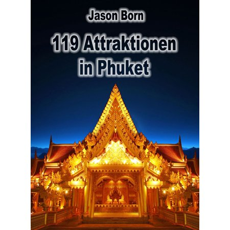 119 Attraktionen in Phuket - eBook