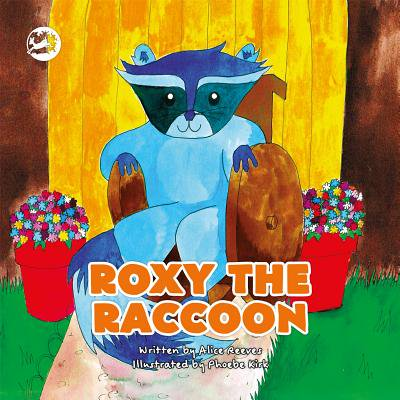 Roxy the Raccoon : A Story to Help Children Learn about Disability and Inclusion