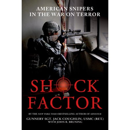Shock Factor : American Snipers in the War on