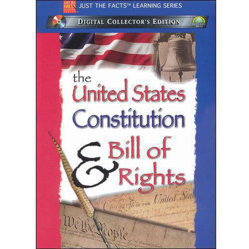 Just The Facts: The U.S. Constitution / The Bill Of Rights