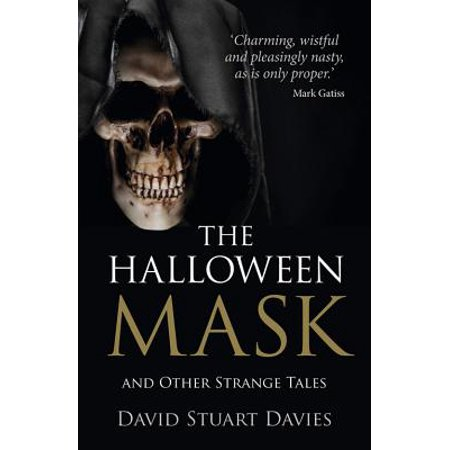 The Halloween Mask : And Other Strange Tales - Virginia Halloween Mask Law
