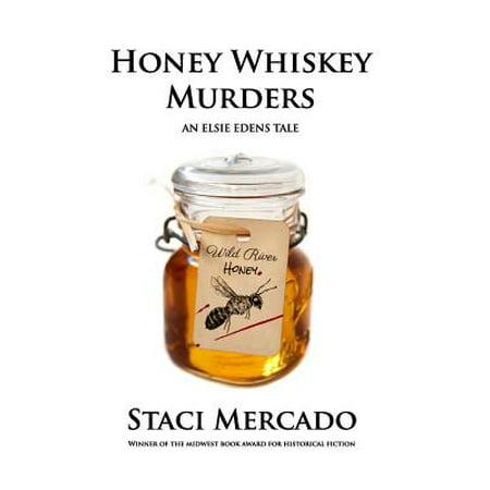 American Honey Whiskey - Honey Whiskey Murders