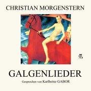 Galgenlieder - Audiobook