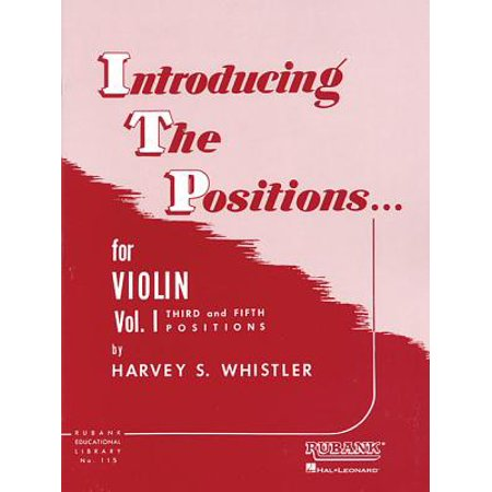 Introducing the Positions for Violin : Volume 1 - Third and Fifth Position ()