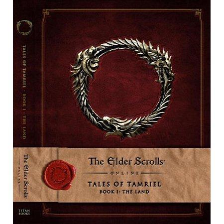 Elder Scrolls: The Elder Scrolls Online: Tales of Tamriel, Book I: The Land (Series #1) (Hardcover)