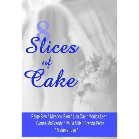 A Slice Of Cake - 8 Slices of Cake - eBook