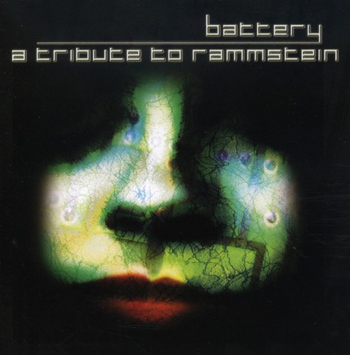 Battery: A Tribute To Rammstein