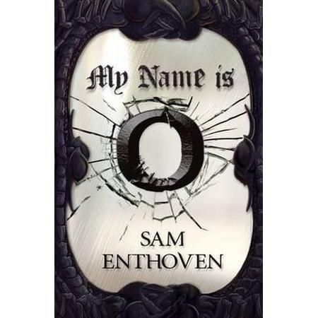 My Name Is O (O Write My Name)