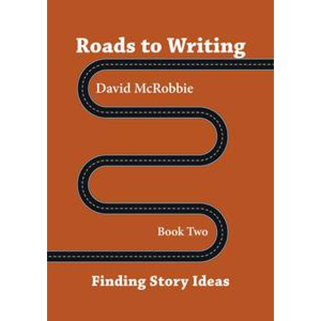 Roads To Writing 2. Finding Story Ideas - eBook for $<!---->