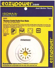Eazypower 50695 Eazypower Oscillating Hss Radial Saw Blade, Titanium Coated, 3-7 16 In. by Eazypower