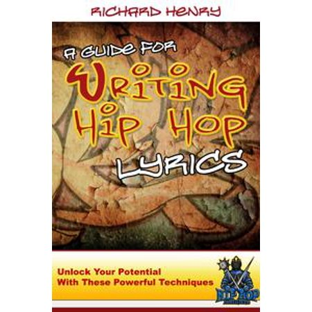 A Guide For Writing Hip Hop Lyrics - - Bunny Hop Lyrics