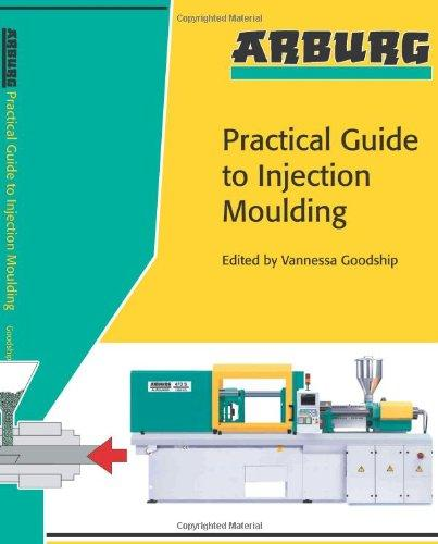 arburg practical guide to injection moulding walmart com rh walmart com arburg practical guide to injection moulding pdf arburg practical guide to injection moulding 2nd edition