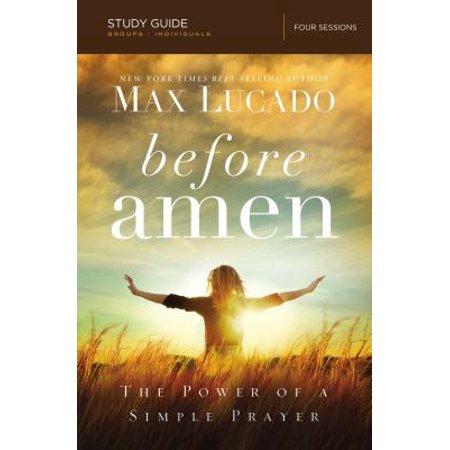 Before Amen, Study Guide : The Power of a Simple Prayer (A Wedding Prayer)