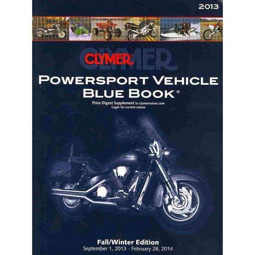 Clymer Powersport Vehicle Blue Book: Fall/Winter Edition 2013: September 1, 2013 - February 28, 2014