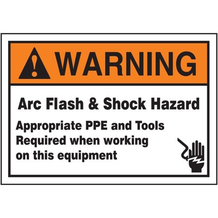 "LELC370 Safety Label, Legend ""WARNING ARC FLASH & SHOCK HAZARD APPROPRIATE PPE AND TOOLS REQUIRED WHEN WORKING ON THIS EQUIPMENT"", 3.5"" Length x 5"" Width.., By Accuform Signs"