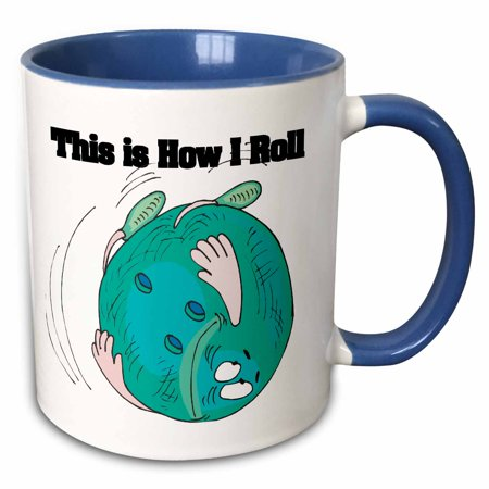3dRose This Is How I Roll Bowling Ball Bowlers Design - Two Tone Blue Mug, 11-ounce