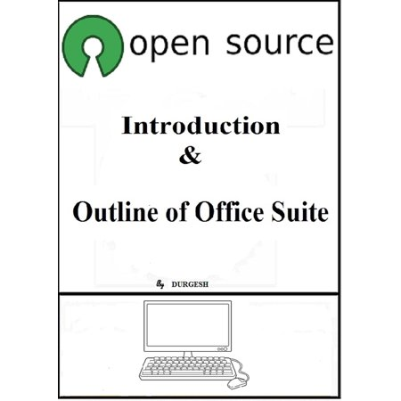 Open Source: Introduction & Outline of Office Suite -
