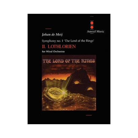 Amstel Music Lord of the Rings, The (Symphony No. 1) - Lothlorien - Mvt. II Concert Band Level 5-6 by Johan de (Lord Of The Rings In Concert Usa)