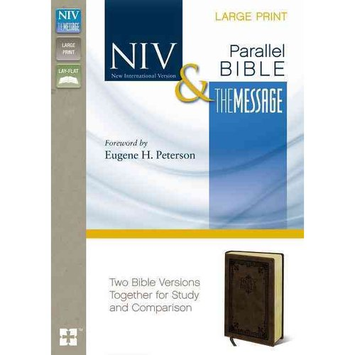 Holy Bible: New International Version, the Message, Side by Side, Two Bible Versions Together for Study and Comparison
